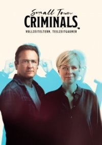 Poster, Small Town Criminals Serien Cover