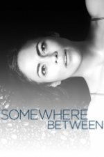 Cover Somewhere Between, Poster Somewhere Between