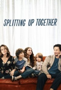 Splitting Up Together Serien Cover