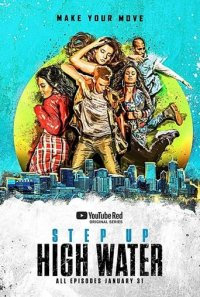 Poster, Step Up: High Water Serien Cover