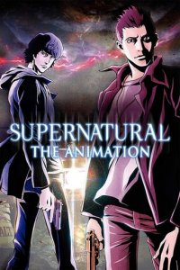 Cover Supernatural: The Animation, Supernatural: The Animation