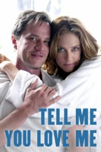 Poster, Tell Me You Love Me Serien Cover