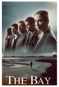 Poster, The Bay (2019) Serien Cover