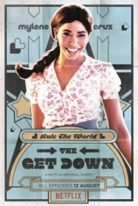 Cover The Get Down, Poster The Get Down