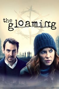 Poster, The Gloaming Serien Cover