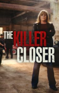 Poster, The Killer Closer Serien Cover