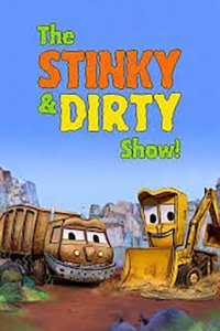 Poster, The Stinky & Dirty Show Serien Cover