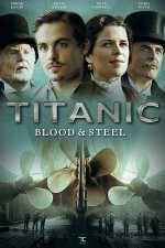 Cover Titanic – Blood and Steel, Poster Titanic – Blood and Steel