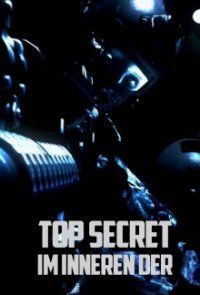 Top Secret – Im Inneren der … Serien Cover