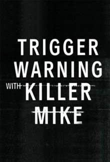 Trigger Warning with Killer Mike, Cover, HD, Serien Stream, ganze Folge