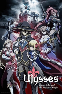 Ulysses: Jeanne d'Arc to Renkin no Kishi, Cover, HD, Serien Stream, ganze Folge