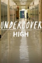 Cover Undercover High, Poster Undercover High