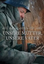 Cover Unsere Mütter, unsere Väter, Poster Unsere Mütter, unsere Väter