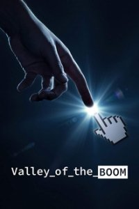 Poster, Valley of the Boom Serien Cover