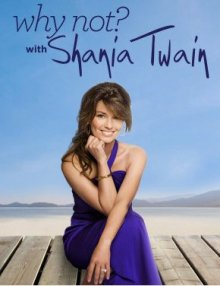 Why Not? With Shania Twain, Cover, HD, Stream, alle Folgen