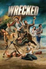 Cover Wrecked – Voll abgestürzt!, Poster Wrecked – Voll abgestürzt!